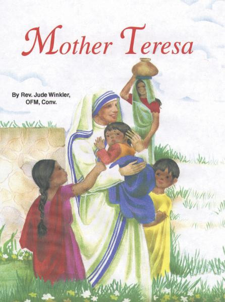St Joseph Picture Books ~ The life of a saintly woman of our time, in easy-to-understand language. Beautifully illustrated in full color.Part of a magnificent series of religious books simply written by Rev. Lawrence G. Lovasik, S.V.D., that will help celebrate God's love for us and help children better understand the Catholic faith. Paperback ~ 5 1/2 X 7 3/8 ~  32 pages. Coronation Date: September 4, 2016.  Feast Day: September 5