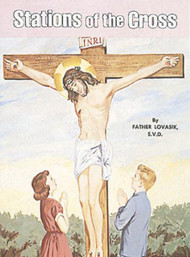 Stations of the Cross picture book teaches children about the sufferings of Jesus as He approached death, in easy-to-understand language. Beautifully illustrated in full color. Part of a magnificent series of religious books that will help celebrate God's love for us and help all children better understand the Catholic faith. Simply written by Rev. Lawrence G. Lovasik, S.V.D.  Dimensions: 5 1/2 X 7 3/8 ~ Paperback ~ 32 pages