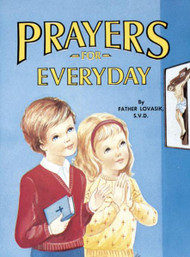 St Joseph Picture Books ~ Simple prayers for children to pray everyday. Full-color illustrations. Beautifully illustrated in full color. Part of a magnificent series of religious books that will help celebrate God's love for us and help children better understand the Catholic faith.  Simply written by Rev. Lawrence G. Lovasik, S.V.D.   5 1/2 X 7 3/8 ~ Paperback ~ 32 pages