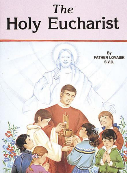 St Joseph Picture Books ~ Simple presentation of the Sacrifice of the Holy Eucharist. Illustrated in full color. Part of a magnificent series of religious books that will help all children better understand the Catholic faith. 5 1/2 X 7 3/8 ~ Paperback Simply written by Rev. Lawrence G. Lovasik, S.V.D. and illustrated in full color