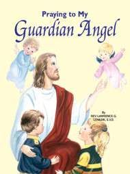 St. Joseph Picture Books ~ These fifteen new prayers will help children turn to and appreciate their Guardian Angels. Those Angels that are their special protectors, messengers, and companions. Full-color illustrations. Beautifully illustrated in full color. Part of a magnificant series of religious books that will help celebrate God's love for us and help all children better understand the Catholic faith.. Simply written by Rev.Jude Winkler O.F.M. CONV. 5 1/2 X 7 3/8 ~ Paperback ~ 32 pages