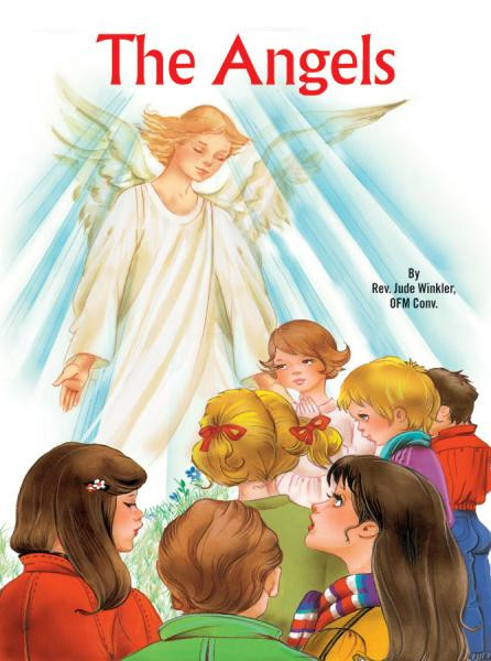 St. Joseph Picture Books ~ Relates the many ways in which Angels guide and protect us.  Beautifully illustrated in full color. Part of a magnificant series of religious books that will help celebrate God's love for us and help all children better understand the Catholic faith. Simply written by Rev.Jude Winkler O.F.M. CONV.  5 1/2 X 7 3/8 ~ Paperback ~ 32 pages