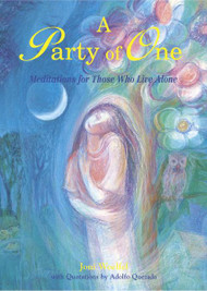 A Party of One: Meditations for Those Who Live Alone by Joni Woelfel