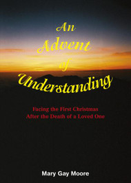 An Advent of Understanding by Mary Gay Moore