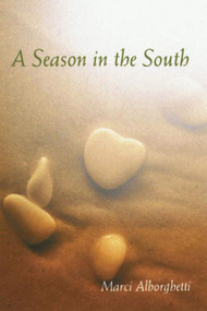 Season in the South by Marci Alberghetti
