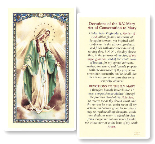 Devotions to Mary. The Consecration to Mary is a clear, laminated holy card. Features World Famous Fratelli-Bonella Artwork. 2.5'' x 4.5''