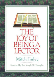 The Joy of Being a Lector, Mitch Finley