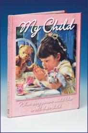 My Child: Unconditional Love