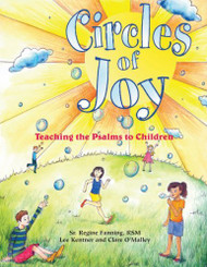 Circles of Joy by Sr. Regine Fanning is a reproducible book based on Creation theology for the primary grades, giving students a true and delightful introduction to the psalms while providing teachers and catechists with ready-made material.