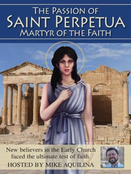 The Passion of Saint Perpetua, Martyr of Faith DVD