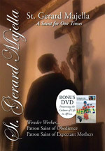 St. Gerard Majella,  A Saint for Our Times DVD