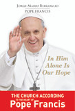 In Him Alone Is Our Hope, Jorge Mario Bergoglio