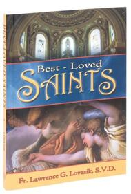 Book of Best Loved Saints by Rev. Lawrence G. Lovasik, S.V.D., Softback