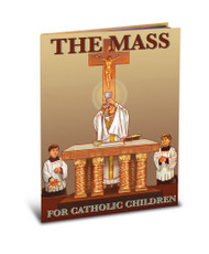 The Mass Book for Catholic Children-64 Pages of Easy to Follow Descriptions of the Main Parts of the Mass