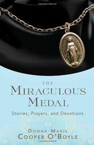 More than twenty years ago, Mother Teresa gave Donna-Marie Cooper O'Boyle a Miraculous Medal and she has never taken it off.  To date, Donna-Marie has given away thousands of Miraculous Medals.  But what is the significance of this medal? Why is it considered miraculous? Where did it come from, and is it still relevant for us today?  The Miraculous Medal tells the origin and history of this beloved sacramental.  You'll learn how it got its name and the story of St. Catherine, who introduced it to the world.  You'll discover personal stories of those who have experienced the medal's miraculous power--how it freed a young woman from addiction, helped cure another woman's breast cancer, and healed a child's brain damage.  And you'll learn the prayers and practices that can help you share in its graces.