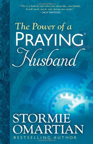 The Power of a Praying Husband by Stormie Omartian