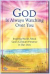 God is Aways Watching Over You