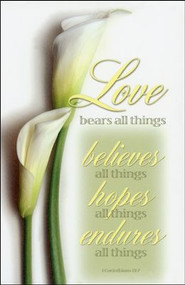 """Love Bears All Things"" 1 Corinthians 13:7 ~ Standard Wedding Bulletins. Bulletin is shown folded (8.5"" x 5.5""). They are  packaged flat 8.5"" x 11"" and are shrink wrapped in packages of 100."