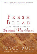 Fresh Bread and Other Gifts of Spiritual Nourishment
