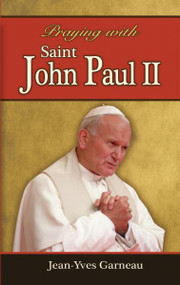 Praying with Saint John Paul, A Novena