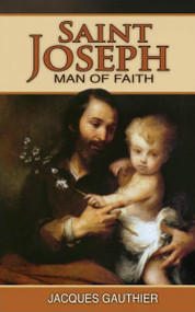 Saint Joseph, Man of Faith