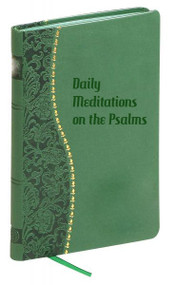 """Featuring a quote from the Psalms, a reflection upon text, and a prayer for each day of the year.  192 pages~4"""" x 6.25"""" Green Dura-Lux Cover."""