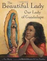 The Beautiful Lady; Our Lady of Guadalupe Hardcover Book
