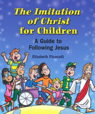 "The Imitation of Christ ~ A Guide to Following Jesus is written by Elizabeth Ficocelli. This book captures the heart of the ageless classic The Imitation of Christ by Thomas a Kempis, and it  presents the essential message of love in a manner children can understand, appreciate and apply.  The book is written for that difficult ""in-between"" age-when most kids have already made their First Holy Communion, but are not yet in actual Confirmation preparation. Author uses contemporary language and situations. Ages 8-12. Paperback ~ 64 pages ~ 8.25 X 7 (inches)"
