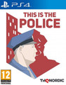 This Is the Police (Playstation 4) product image