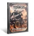 Adeptus Titanicus: Titandeath (softback) product image