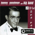 Benny Goodman Big Band - Classic Jazz Archive (Double CD Set)