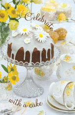 Naughty but nice Celebrate with a cake card recipe inside