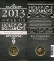 "2013 ANDA COIN SHOW ""Perth Counterstamp "" Holey Dollar & Dump $1 Coin"