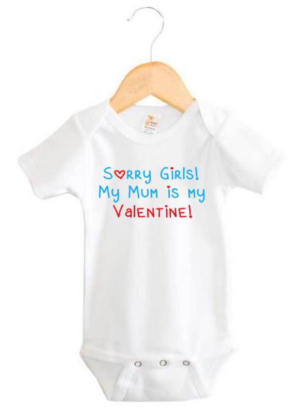 Sorry Girls My Mum Is My Valentine Onesie Custom Made