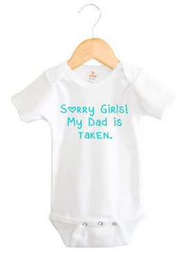 Sorry girls! My Dad is taken. Onesie