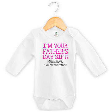 I'm Your Father's Day Gift Baby Girl Long Sleeve Onesie