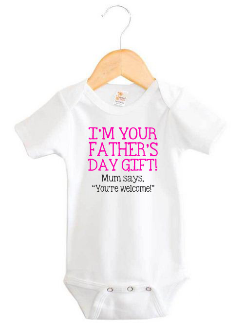 I M Your Father S Day Gift Baby Girl Onesie Custom Made