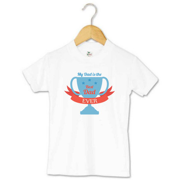 My Dad is the Best Dad Ever - Toddler Tee