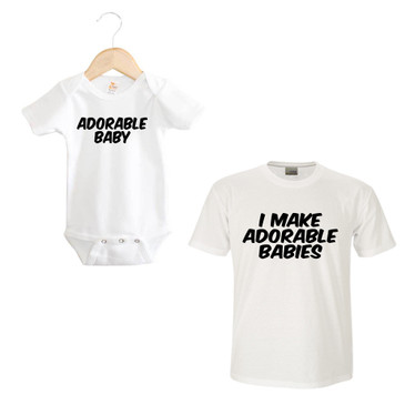 Dad & Baby GIft Set - ADORABLE BABY onesie and I MAKE ADORABLE BABIES men's tee