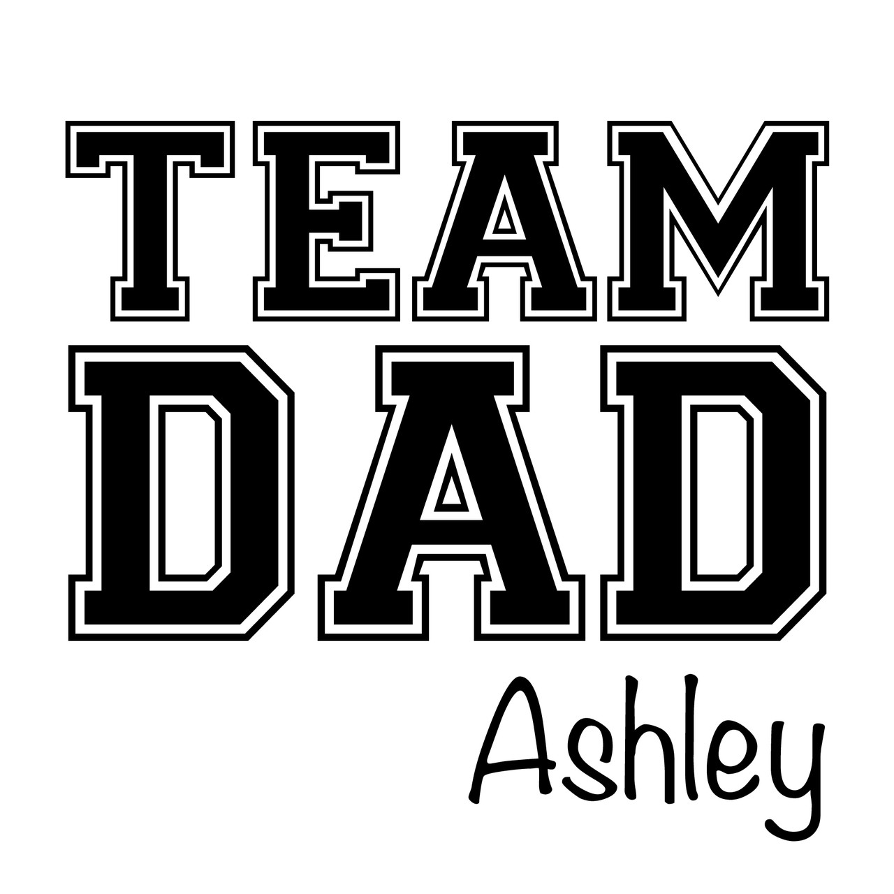 Team Dad Baby Name Tee Personalised Baby Products Word