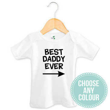 Best Daddy Ever Baby T-shirt