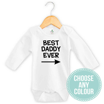 Best Daddy Ever Baby One Piece