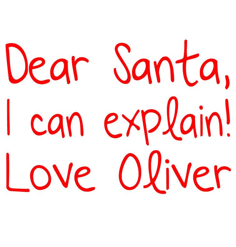 Dear Santa I Can Explain T-shirt - Oliver