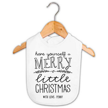 Have Yourself a Merry Little Christmas Bib