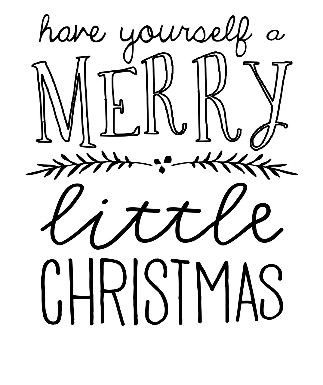Have Yourself A Merry Little Christmas Sign.Merry Little Christmas Baby Tee