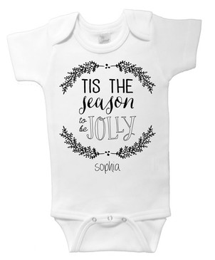 Tis the Season to be Jolly - Customisable Baby Onesie