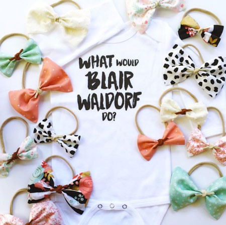 ee78e93d6 What would Blair Waldorf do onesie