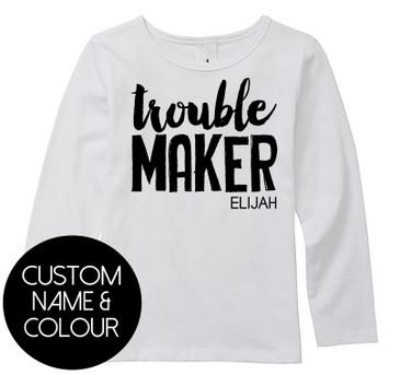 Custom TROUBLE MAKER kids top