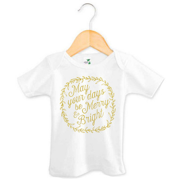 May your days be merry and bright baby tee