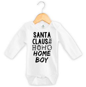 Santa Claus is my Ho Ho Homeboy onesie